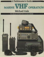 Yachtsmaster's Guide Marine VHF Operation